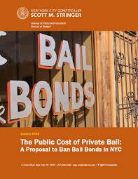bail bureau in report comptroller stringer calls for commercial bail bonds