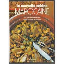 livre de cuisine marocaine la nouvelle cuisine marocaine de fettouma benkirane priceminister