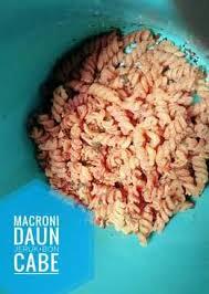 bagaimana cara membuat makroni cikruh 85 resep makaroni daun jeruk enak dan sederhana cookpad