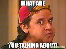 Talking In Memes - what are you talking about meme kiko 59424 memeshappen