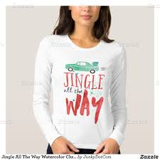 jingle all the way watercolor christmas quote t shirt dec 19