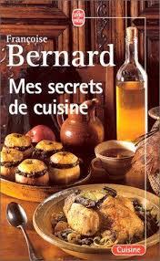 secrets de cuisine 9782253031451 mes secrets de cuisine abebooks françoise bernard