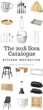 the 2018 ikea catalogue kitchen inspiration