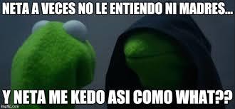 Neta Meme - evil kermit meme imgflip