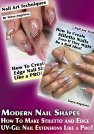 modern nail shapes how to make stiletto and edge uv gel nail