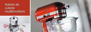 cuisine multifonctions robots multifonctions electroménager mathon fr
