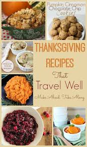 thanksgiving recipes that travel well vacationmaybe