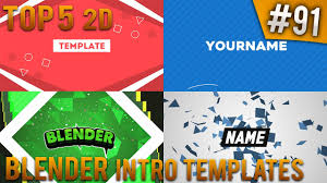 2d intro templates for blender top 5 blender 2d intro templates 91 free download youtube