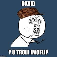 Troll Meme Maker - y u no meme imgflip