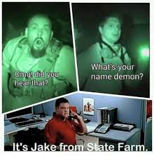 Jake From State Farm Meme - 25 best memes about its jake from state farm its jake from