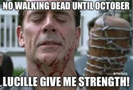 The Walking Meme - excellent the walking dead memes to help off season withdrawal