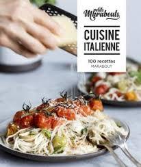 cuisine italienne les petits marabout cuisine italienne editions marabout