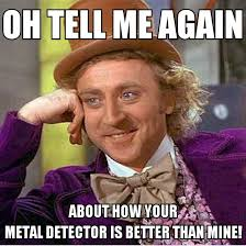 Metal Detector Meme - gene wilder friendly metal detecting forums