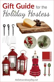 christmas hostess gifts your ultimate holiday hostess gift guide an extraordinary day