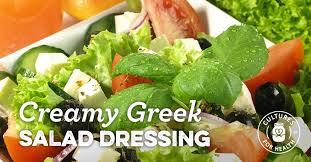 creamy greek salad dressing recipe cultures for health