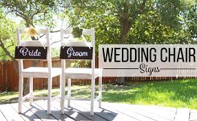 wedding chair signs diy wedding chair signs decoración de bodas