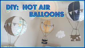 hot air balloon decorations diy hot air balloons