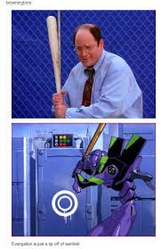 Baseball Bat Meme - evangelion is just a rip off of seinfeld costanza jpg george