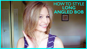 bob look hairstyle how to style a long angled bob youtube