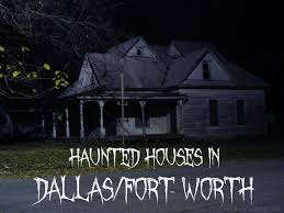 haunted houses in dallas fort worth dallas socials