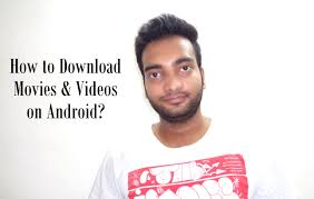 download movies on android mobile