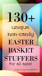 easter stuffers 130 unique no candy easter basket stuffers manages