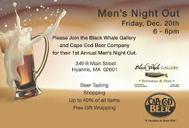 Cape Cod Brewery Hyannis - men u0027s night out at black whale gallery cape cod beer cape cod beer
