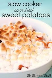 Yam Thanksgiving Recipes Slow Cooker Candied Sweet Potatoes Recipe U2013 Six Sisters U0027 Stuff