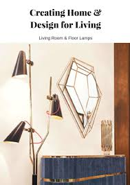 Home Design For Living Creating Home U0026 Design For Living Living Room U0026 Floor Lamps By