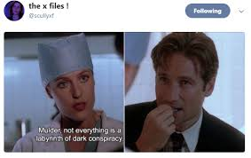 X Files Meme - the x files meme not everything is a conspiracy on bingememe