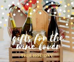 wine themed gifts wine themed gift baskets how to hostess