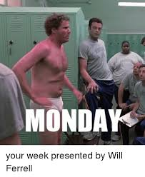 Will Ferrell Meme - savonow your week presented by will ferrell will ferrell meme on me me