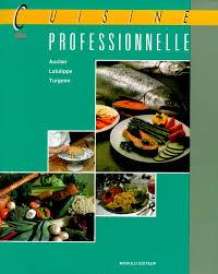 livre cuisine professionnelle cuisine professionnelle livre alimentation et cuisine modulo