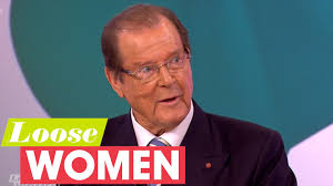 Roger Moore by Roger Moore On All Things Bond Loose Women Youtube