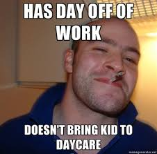 Childcare Meme - 20 best daycare memes images on pinterest funny stuff funny