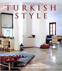 turkish interior design turkish style stephane yerasimos kaya dincer ara guler samih