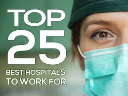 best states to work in the 25 best hospitals to work for healthexecnews com