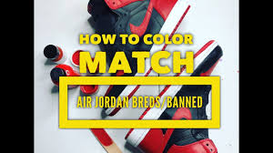 how to color match the 2016 jordan bred