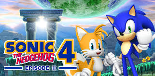 sonic 4 episode 2 apk sonic the hedgehog 4 episode ii appstore for android