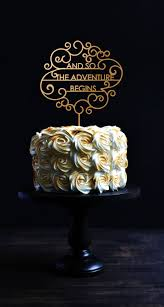 gold cake topper and so the adventure begins wedding cake topper wood gold cake