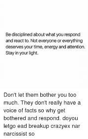 Light Energy Facts Be Disciplined About What You Respond And React To Not Everyone Or
