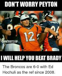 Broncos Patriots Meme - 25 best memes about bronco bronco memes