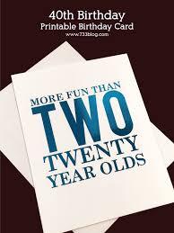 40th birthday card printable inspiration made simple