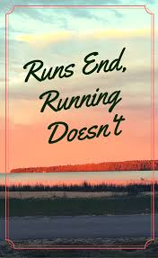 motivational quote running runs end running doesn u0027t