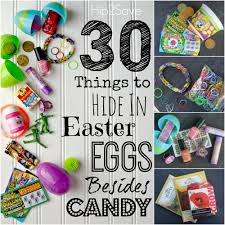 easter eggs filled with toys 30 things to hide in easter eggs besides candy easter egg and 30th