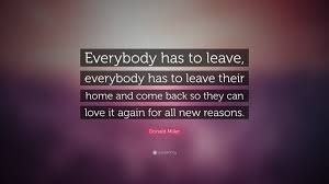 Coming Home Quotes by Quotes About Coming Home Again 24 Quotes