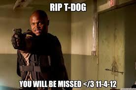 T Dog Meme - t dog
