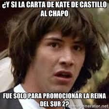 imágenes de memes de kate del castillo obedece a la marmota memes del chapo y kate del castillo
