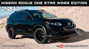 Nissan Rogue Models - 2017 nissan rogue one star wars edition review rendered price