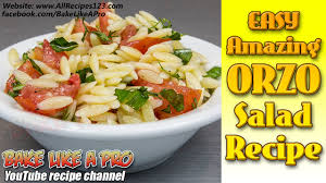 easy amazing orzo salad recipe pasta salad recipe youtube